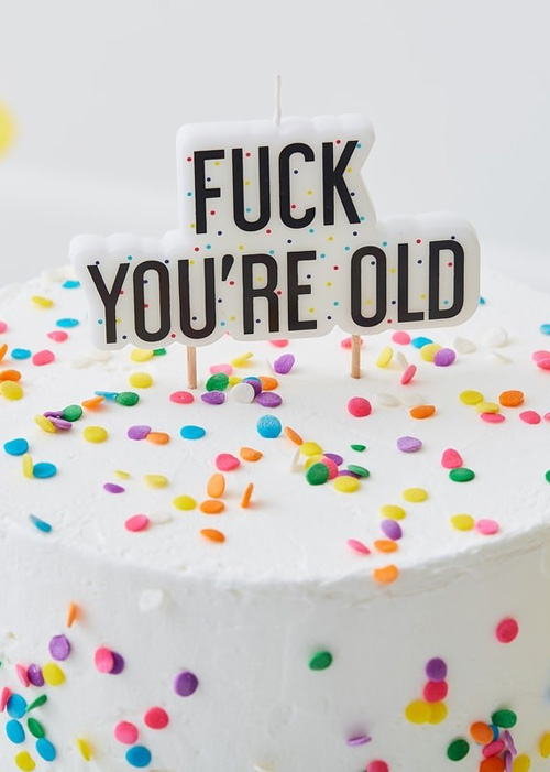 Terrific F K Youre Old Funny Rude Birthday Cake Candle Funny Birthday Cards Online Sheoxdamsfinfo